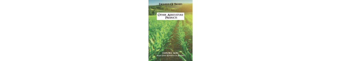 OTHER AGRICULTURE PRODUCT (GI)